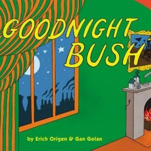 Goodnight bush presid parody satire political book